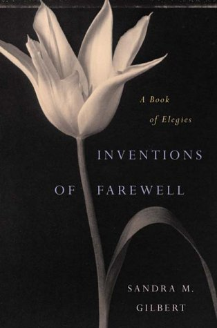 9780393049725: Inventions of Farewell: A Book of Elegies