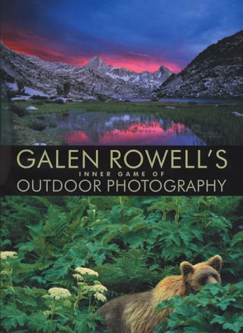 9780393049855: Galen Rowell's Inner Game of Outdoor Photography