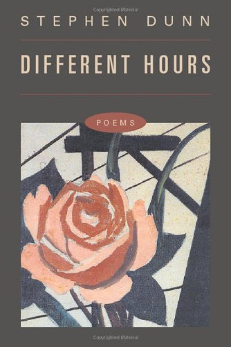 Different Hours: Poems: Dunn, Stephen