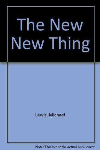 9780393049893: The New New Thing
