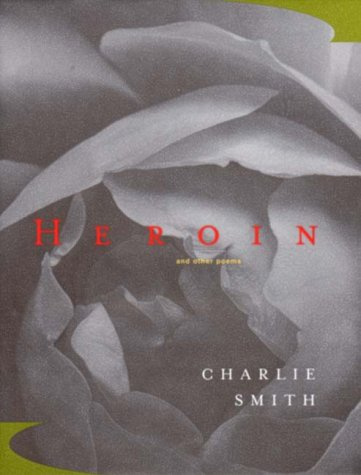 9780393049978: Heroin: And Other Poems