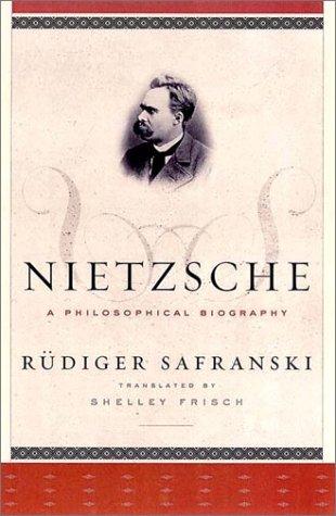 9780393050080: Nietzsche: A Philosophical Biography