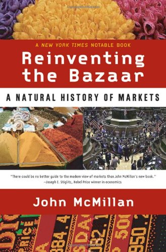 9780393050219: Reinventing the Bazaar: A Natural History of Markets