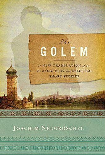 9780393050882: The Golem: A New Translation of the Classic Play and Selected Short Stories