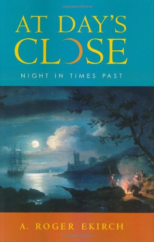 9780393050899: At Day's Close: Night in Times Past