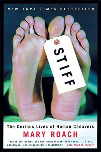 9780393050936: Stiff: The Curious Lives of Human Cadavers (Alex Awards (Awards))