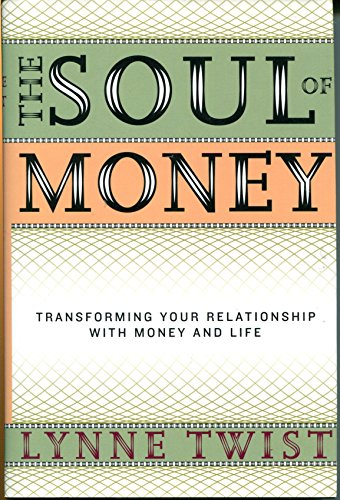 9780393050974: The Soul of Money - Transforming Your Relationship with Money & Life