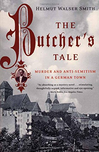 9780393050981: The Butcher's Tale: Murder and Anti-Semitism in a German Town