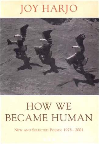 9780393051018: How We Became Human: New and Selected Poems: 1975-2001