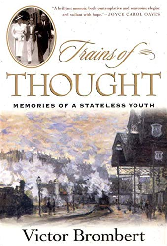 9780393051155: Trains of Thought: Memories of a Stateless Youth