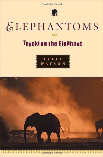 9780393051179: Elephantoms: Tracking the Elephant