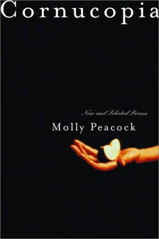 Cornucopia New & Selected Poems: Peacock, Molly