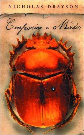 Confessing a Murder: Drayson, Nicholas