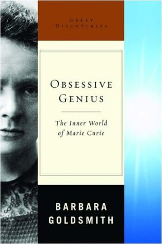 9780393051377: Obsessive Genius: The Inner World of Marie Curie (Great Discoveries)