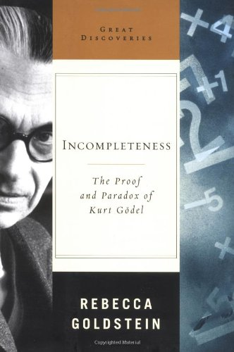 9780393051698: Incompleteness: The Proof and Paradox of Kurt Godel (Great Discoveries)