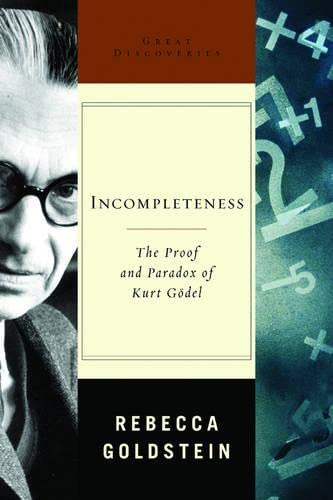 9780393051698: Incompleteness: The Proof And Paradox Of Kurt Godel