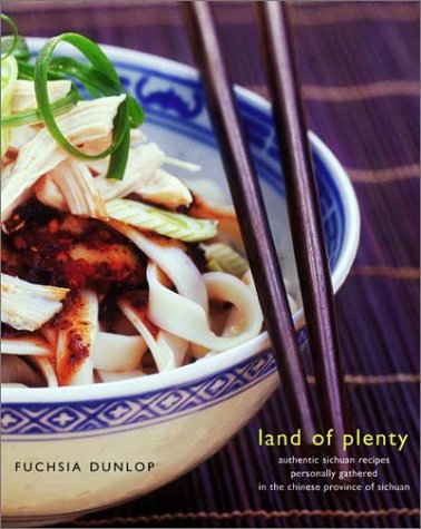 9780393051773: Land of Plenty: A Treasury of Authentic Sichuan Cooking