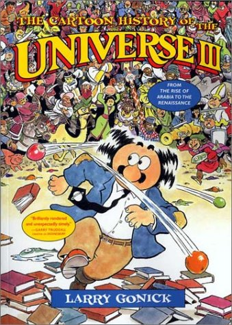 9780393051841: The Cartoon History of the Universe III: From the Rise of Arabia to the Renaissance