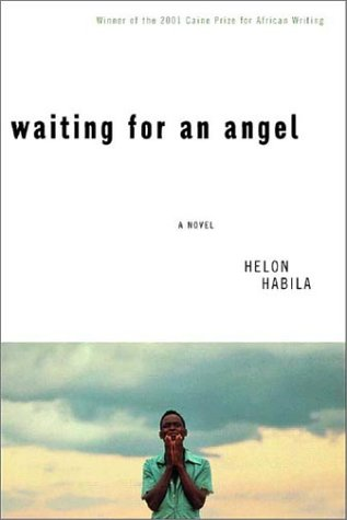 Waiting for an Angel (Signed by author): Habila, Helon