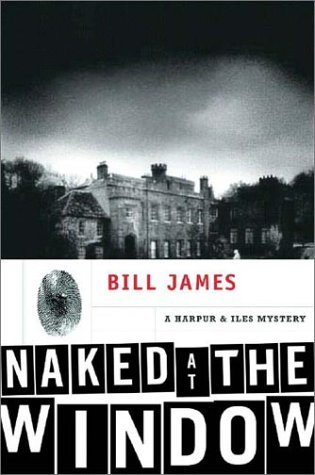 9780393051988: Naked at the Window - A Harpur & Iles Mystery