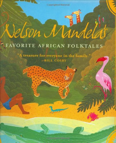 9780393052121: Nelson Mandela's Favorite African Folktales