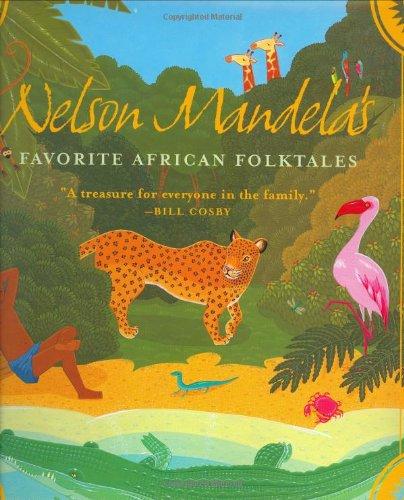 Nelson Mandela's Favorite African Folktales (Aesop Accolades (Awards)): Nelson Mandela