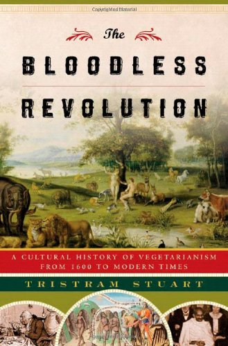 9780393052206: The Bloodless Revolution: A Cultural History of Vegetarianism from 1600 to Modern Times