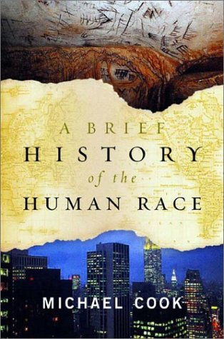 Brief History of the Human Race, A: Cook, Michael