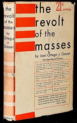 9780393052411: The Revolt of the Masses