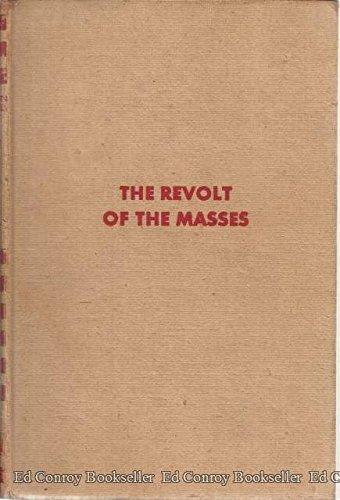 9780393052411: Revolt of the Masses