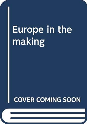 9780393052466: Europe in the making