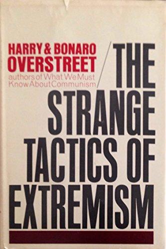 9780393052688: The Strange Tactics of Extremism