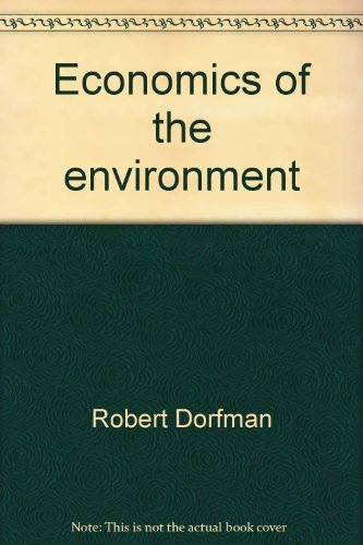 9780393052756: Economics of the Environment: Selected Readings