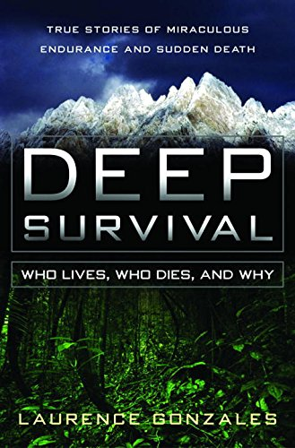 9780393052763: Deep Survival: Who Lives, Who Dies, and Why: True Stories of Miraculous Endurance and Sudden Death