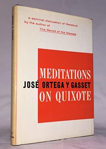 Meditations on Quixote: Jose Ortega y