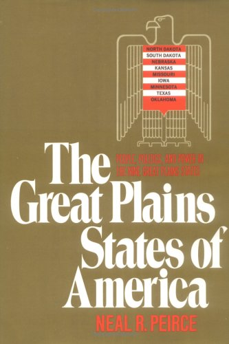 9780393053494: The Great Plains States of America: People, Politics, and Power in the Nine Great Plains States