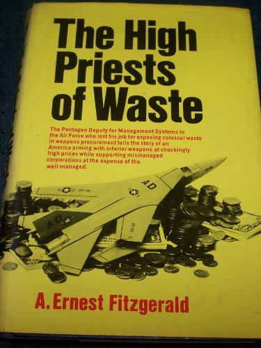 The High Priests of Waste: Fitzgerald, A. Ernest