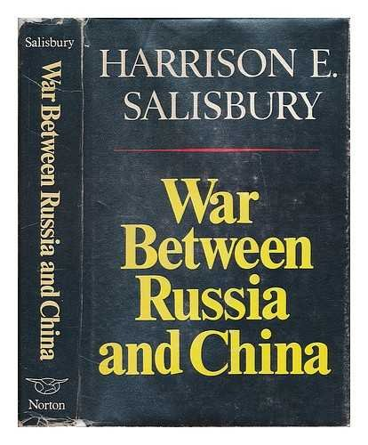 9780393053944: WAR BETWEEN RUSSIA & CHINA CL