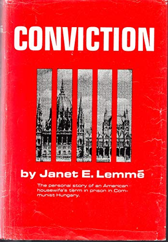Conviction,: Janet E Lemme