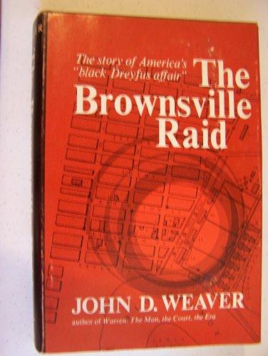 9780393054224: The Brownsville Raid: The Story of America's Black Dreyfus Affaiir