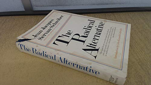 The Radical Alternative: Michel Albert; Jean-Jacques