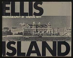 Ellis Island: Tifft, Wilton S