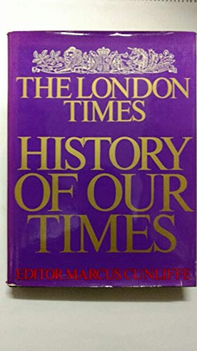 The London Times History of Our Times