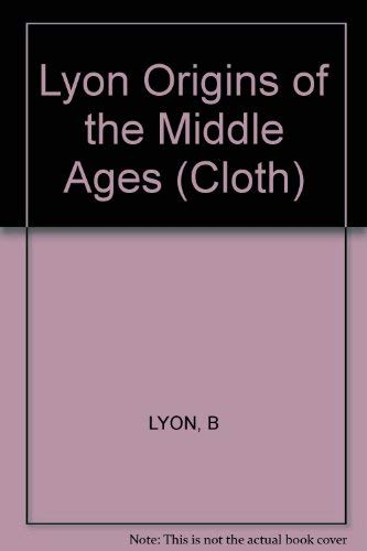 9780393054491: The Origins of the Middle Ages: Pirenne's Challenge to Gibbon (Historical controversies)