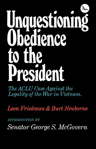 9780393054705: Unquestioning Obedience to the President