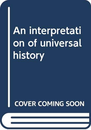 9780393054781: An interpretation of universal history