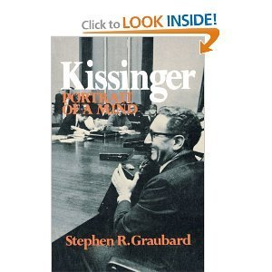 Kissinger: Portrait of a Mind: Graubard, Stephen Richards