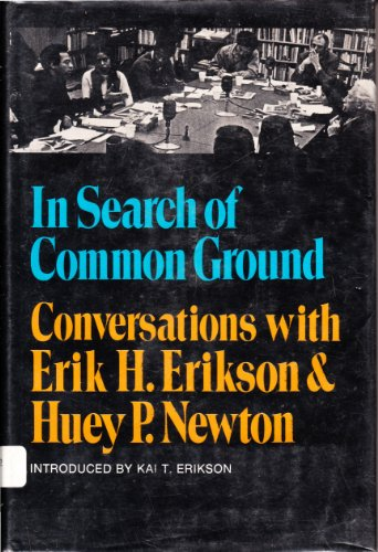 In Search of Common Ground: Erik H. Erikson;