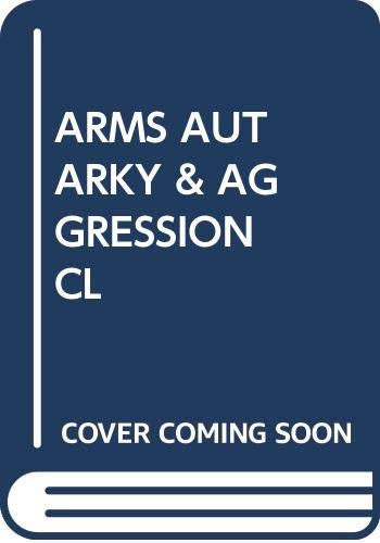9780393054866: ARMS AUTARKY & AGGRESSION CL (Foundations of modern history)