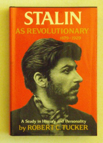 9780393054873: Stalin As Revolutionary, 1879-1929: A Study in History and Personality